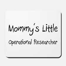 Mommy's Little Operational Researcher Mousepad