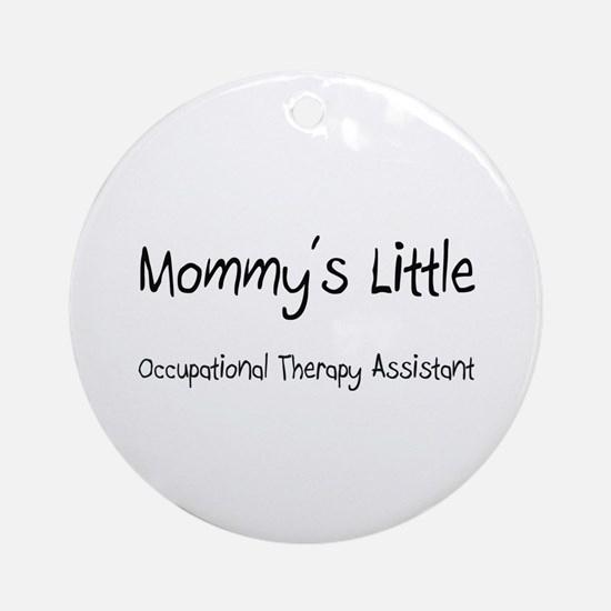 Mommy's Little Occupational Therapy Assistant Orna