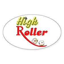 High Roller Decal