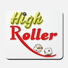 High Roller Mousepad