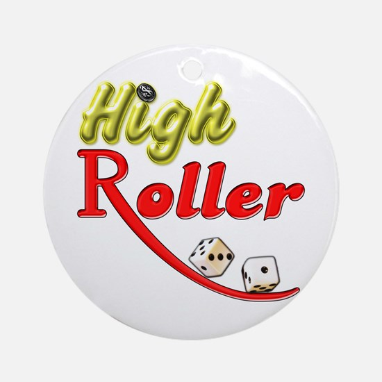 High Roller Ornament (Round)