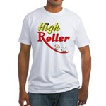 High Roller Fitted T-Shirt