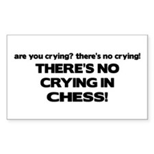 There's No Crying in Chess Rectangle Stickers