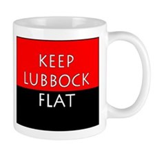 Keep Lubbock Flat - TTU Mugs