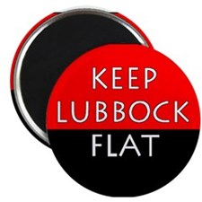 Keep Lubbock Flat - TTU Magnets