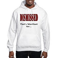 Dismissed, Get Out Hoodie