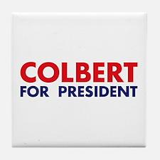 Colbert for President Tile Coaster