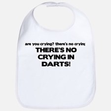 There's No Crying in Darts Bib