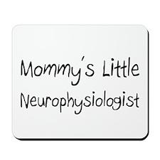 Mommy's Little Neurophysiologist Mousepad
