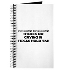 There's No Crying Texas Hold 'Em Journal