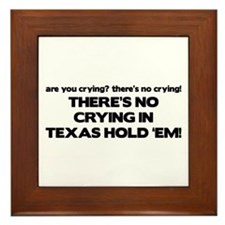 There's No Crying Texas Hold 'Em Framed Tile