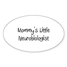Mommy's Little Neurobiologist Oval Decal