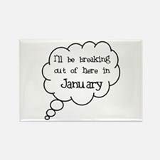 """""""Breaking Out January"""" Rectangle Magnet"""
