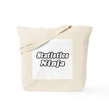 """Statistics Ninja"" Tote Bag"