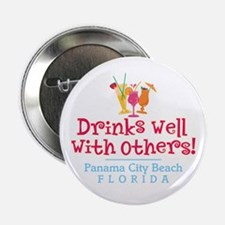 """Drinks Well With Others - 2.25"""" Button"""