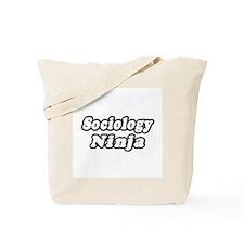 """""""Sociology Ninja"""" Tote Bag"""