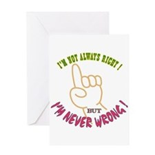 Always Right Greeting Card