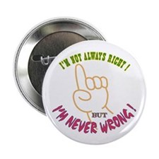 "Always Right 2.25"" Button (10 pack)"