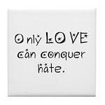 "GDPR ""Only Love"" Tile Coaster"