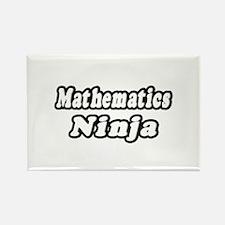 """""""Mathematics Ninja"""" Rectangle Magnet"""