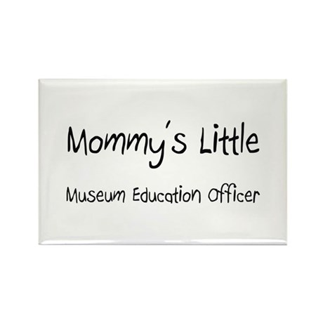 Mommy's Little Museum Education Officer Rectangle