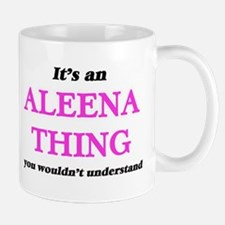 It's an Aleena thing, you wouldn't un Mugs