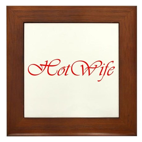 Hotwife Framed Tile