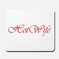Hotwife Mousepad