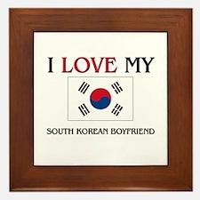 I Love My South Korean Boyfriend Framed Tile