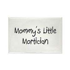 Mommy's Little Mortician Rectangle Magnet