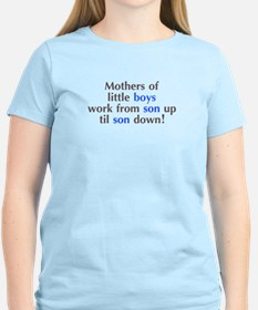 Mothers of Little Boys T-Shirt