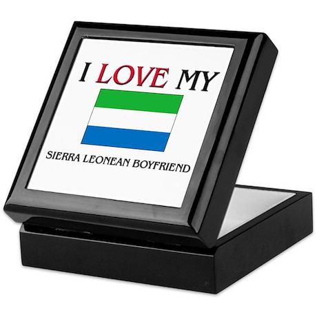 I Love My Sierra Leonean Boyfriend Keepsake Box
