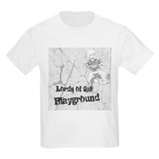 Lords of the Playground T-Shirt