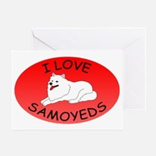 I Love Samoyeds Greeting Card