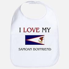 I Love My Samoan Boyfriend Bib