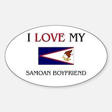 I Love My Samoan Boyfriend Oval Decal