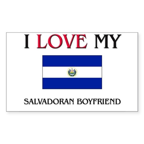 I Love My Salvadoran Boyfriend Rectangle Sticker