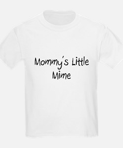 Mommy's Little Mime T-Shirt