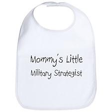 Mommy's Little Military Strategist Bib