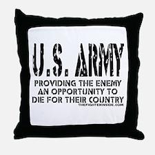 U.S. ARMY Providing Enemy Throw Pillow