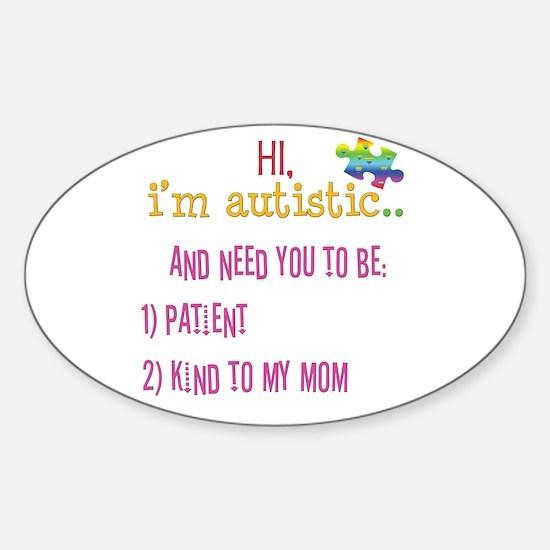 Hi,autism awareness tee Oval Decal