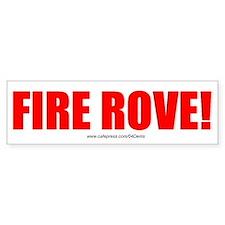 """""""Fire Rove"""" Bumper Bumper Sticker"""