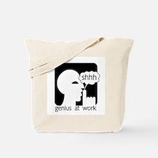 Shhh Genius at Work Tote Bag