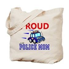 Proud of My Police Mom Tote Bag