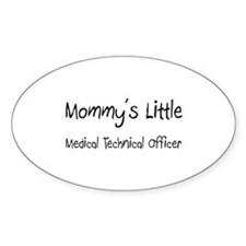 Mommy's Little Medical Technical Officer Sticker (