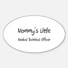 Mommy's Little Medical Technical Officer Decal