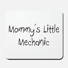 Mommy's Little Mechanic Mousepad