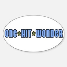 One Hit Wonder T-Shirt Oval Decal