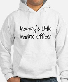 Mommy's Little Marine Officer Hoodie