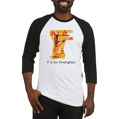 F For Firefighter Baseball Jersey